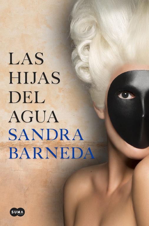 Sandra Barneda LAS HIJAS DEL AGUA portada madmenmag
